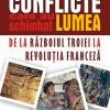Conflicte care au schimbat lumea (carte)